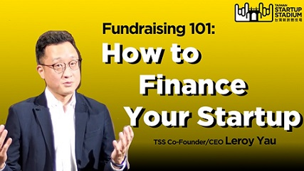 Startup Fundraising 101: How to Finance Your Startup (Part 1/6)