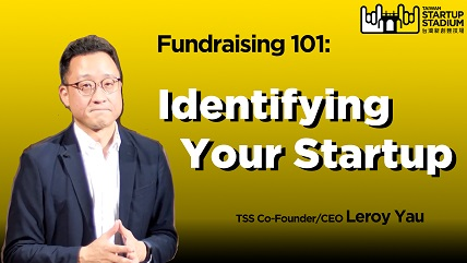 Startup Fundraising 101: Identifying Your Startup (Part 2/6)